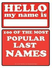 100 of the Most Popular Last Names by Alex Trost and Vadim Kravetsky (2013,...