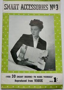 Rare 40s vintage WW2 Make Do & Mend VOGUE SMART ACCESSORIES hats bags shoes 1943