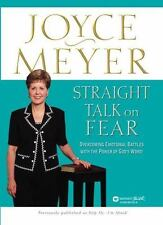 Straight Talk on Fear: Overcoming Emotional Battles with the Power of God's Word