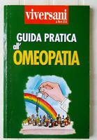Guida Pratica all'Omeopatia - Barnabi - Allegato Vivere Sani e Belli 1999 pp 95