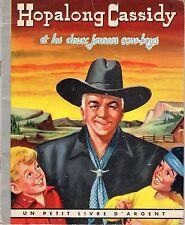 HOPALONG CASSIDY ET LES DEUX JEUNES COW-BOYS COCORICO 1951 RARE