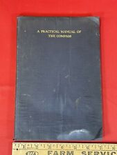 Antique 1916 Book A Practical Manual Of The Compass Us Naval Institute Annapolis