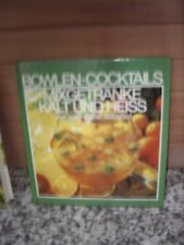 Bowlen - Cocktails, Mixgetränke kalt und heiss