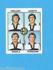 PANINI CALCIATORI 1979/80-Figurina n.425- PARLANTI+AGRETTI+MASALA...-PARMA-Rec