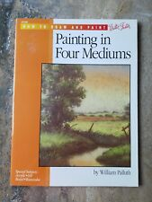 How To Draw And Paint Walter Foster. Painting In Four Mediums