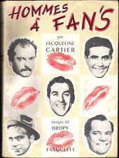 HOMMES A FAN'S Dédicacé par JACQUELINE CARTIER DESSINS DROPY / BRASSENS TRENET