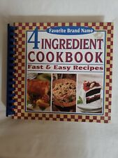 Favorite Brand Name 4 ingredient Cookbook Fast and Easy Recipes