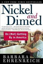 Nickel and Dimed by Frances Fox Piven and Barbara Ehrenreich (2002,...