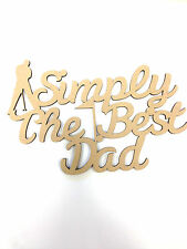 Simply The Best DAD, FATHERS DAY GIFT PRESENT BLANK MDF plaque Golf