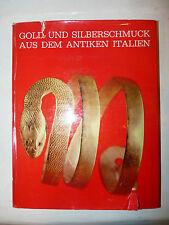 Arte Archeologia - Tesori in Oro e Argento Italia Antica 1962 Schroll Silvana