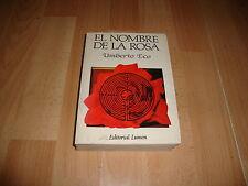 EL NOMBRE DE LA ROSA LIBRO DE UMBERTO ECO EDICION DEL AÑO 1985 EN BUEN ESTADO