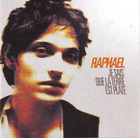 Raphael CD Je Sais Que La Terre Est Plate - France (M/M - Scellé)
