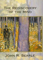 The Rediscovery of the Mind by John R. Searle (Paperback, 1992)