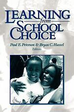 Learning from School Choice, Peterson, Paul E., Paul E. Peterson, Bryan C. Hasse