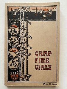 The Book Of The Camp Fire Girls 1933 Revised Edition 6th Printing SC VG Cond.