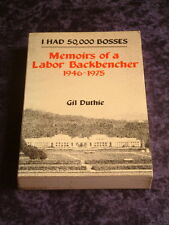 Gil Duthie - I Had 50,000 Bosses memoirs of a labor backbencher 1946-1975 labour