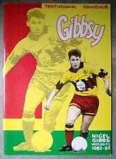 Nigel Gibbsy Gibbs Testimonial Souvenir Football Programme 1992 Watford Hornets