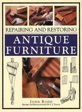 Repairing and Restoring Antique Furniture - classic by John Rodd