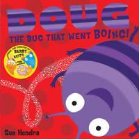 Doug the Bug, Hendra, Sue, New