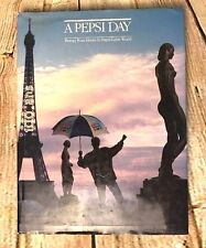 A PEPSI DAY Twenty Four Hours in Pepsi-Cola's World 1990 Commerative HC Book DC