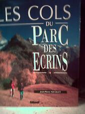 Nicollet.LES COLS DU PARC DES ÉCRINS. Hautes-Alpes, Isère. Montagne. Itinéraires