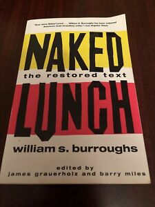 Naked Lunch : The Restored Text by William S. Burroughs