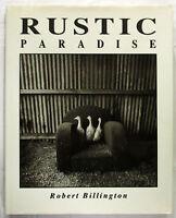 SIGNED Rustic Paradise Robert Billington 1st Ed HCDJ 1992  Award Winning Aust