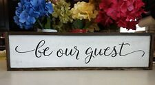Large FARMHOUSE wood sign BE OUR GUEST farmhouse style kitchen wood sign framed