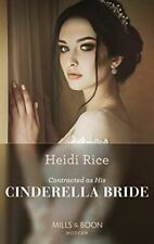 Like New, Contracted As His Cinderella Bride (Conveniently Wed!, Book 20), Rice,