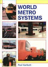World Metro Systems, Garbutt, Paul E., New Book