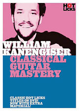 WILLIAM KANENGISER - CLASSICAL GUITAR MASTERY NEW DVD