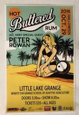 HOT BUTTERED RUM PETER ROWAN WILLITS CA 2016 ORIGINAL CONCERT POSTER