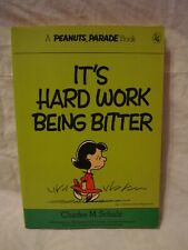 Peanuts Parade # 15 – It's Hard Work Being Bitter