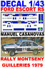 DECAL 1/43 FORD ESCORT RS MANUEL CASANOVAS RALLY MONTSENY GUILLERIES 1979 (05)