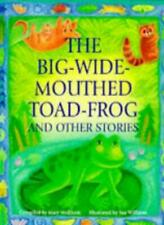 Big-wide-mouthed-toad-frog and Other Stories (Gift books) By Mary Medlicott