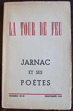LA TOUR DE FEU, JARNAC  et ses poètes, 1949