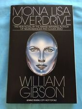 MONA LISA OVERDRIVE - ADVANCE READING COPY SIGNED BY WILLIAM GIBSON