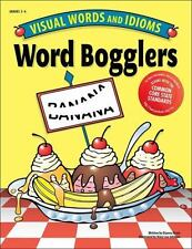 Word Bogglers: Visual Words And Idioms, Grades 3-6