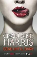 Dead Until Dark: A True Blood Novel by Charlaine Harris, Good Used Book (Paperba
