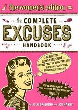 The Complete Excuses Handbook by Julia Spalding and Lou Harry (2010, Paperback)