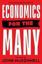Economics for the Many by John McDonnell 9781788737449 | Brand New