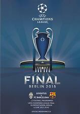 * 2015 UEFA CHAMPIONS LEAGUE FINAL-Barcellona V JUVENTUS-PROGRAMMA UFFICIALE *
