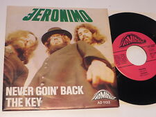 """Jeronimo - Never Goin Back / The Key..7"""".. Vinyl: mint/Cover:mint- TOP COPY"""