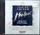 AA.VV. LIVE AT THE B & W MONTREUX Music Festival CD Ottime Condizioni