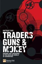 Traders, Guns and Money: Knowns and Unknowns in the Dazzling World of Derivative