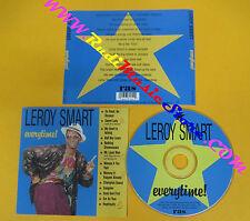 CD LEROY SMART Everytime! 1994 Us REAL AUTHENTIC SOUND  no lp mc dvd (CS3)