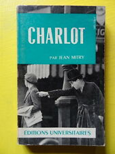 "Jean Mitry Charlot et la ""fabulation"" chaplinesque Editions Universitaires 1963"