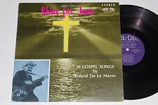 ROLAND DE LA MARRE Shine For Jesus 10 Gospel Songs CHRISTIAN COUNTRY FOLK LP