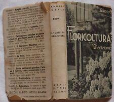 RODA FLORICOLTURA COLTIVAZIONE FIORI GIARDINAGGIO GIARDINO BALCONE PLANCHES 1947