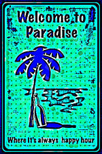 *Welcome To Paradise* Usa Metal Sign 8X12 Happy Hour Tiki Bar Margaritaville